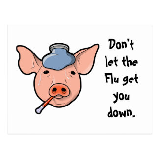 Don't let the Flu get you down - post card
