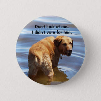 Don't look at me 2 inch round button