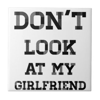 Don't Look At My Girlfriend Tile
