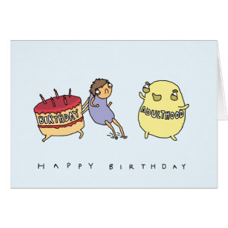 Don't Make Me Adult | Funny Comic Birthday Card