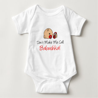 Don't Make Me Call Babushka Baby Bodysuit
