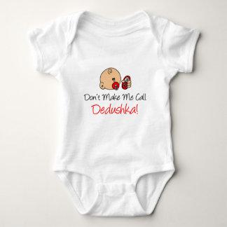 Don't Make Me Call Dedushka Baby Bodysuit