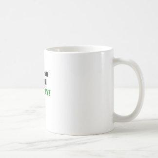 Dont Make Me Call Nanny Coffee Mug