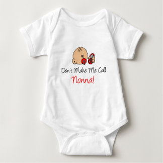 Don't Make Me Call Nonna Baby Bodysuit