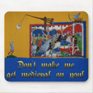 Don't Make Me Get... Mousepad