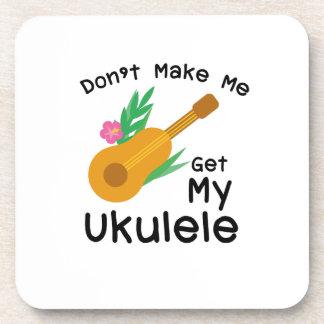 Don't Make Me Get My Ukulele Uke Music Lover Gift Coaster