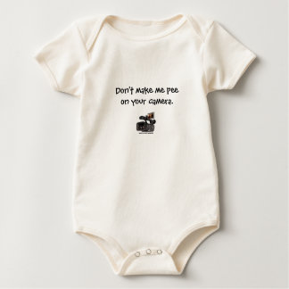 """""""Don't make me pee on your camera."""" Baby Bodysuit"""