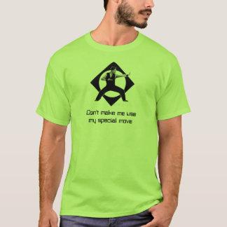 Don't make me... T-Shirt
