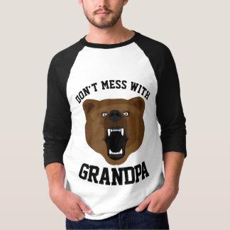 DON'T MESS WITH GRANDPA -BEAR- T-shirts