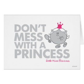 Don't Mess With Little Miss Princess Card
