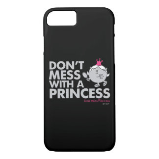 Don't Mess With Little Miss Princess iPhone 8/7 Case