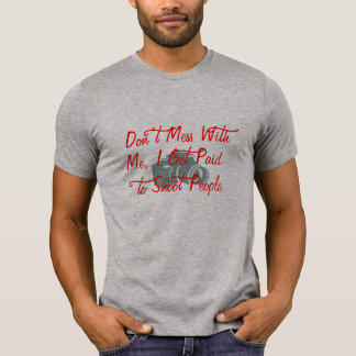 don't mess with me funny graphic t-shirt design