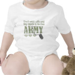 Don't Mess With me My Uncle is in the Army Shirt