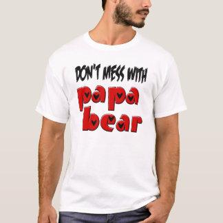Don't Mess with Papa Bear T-Shirt