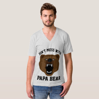 DON'T MESS WITH PAPA BEAR, T-shirts for Dad