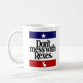 Don't mess with Rexes Coffee Mug