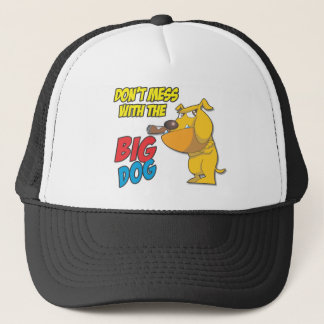 Don't Mess With The Big Dog Cap