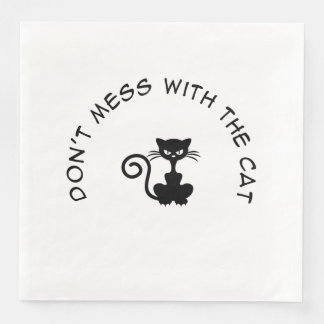Dont Mess With the Cat Disposable Napkins