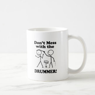 Don't Mess With The Drummer Coffee Mug