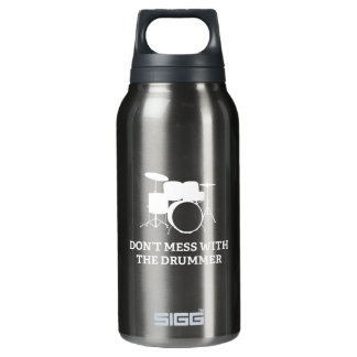 Don't Mess With The Drummer Insulated Water Bottle