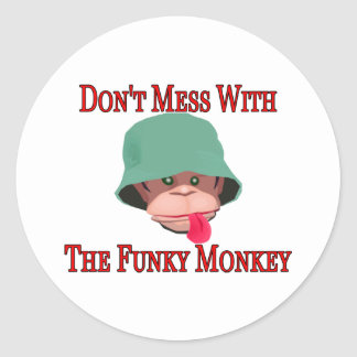 Don't Mess With The Funky Monkey Classic Round Sticker
