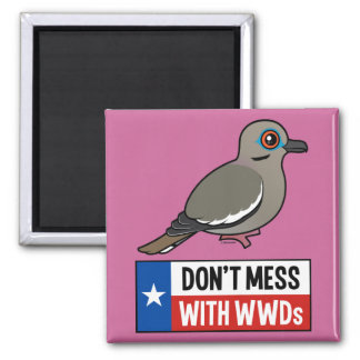 Don't Mess With WWDs Magnet