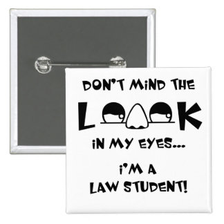 Don't mind the look...law school pin