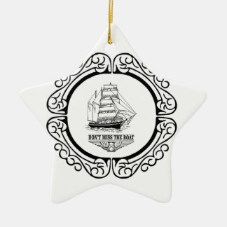 dont miss the boat yeah ceramic star ornament