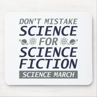 Don't Mistake Science Mouse Pad