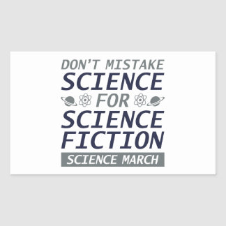 Don't Mistake Science Sticker