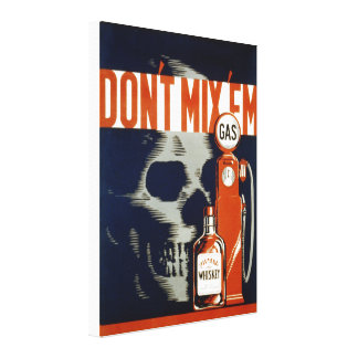 Don't Mix Em-Don't Drink and Drive Canvas Print
