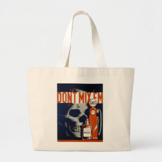 Don't Mix Em-Don't Drink and Drive Jumbo Tote Bag