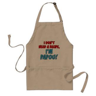 Don't Need A Recipe Papou Apron