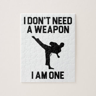 Don't Need a Weapon Jigsaw Puzzle