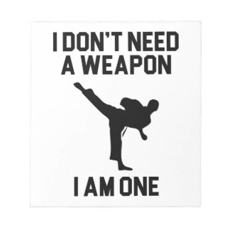 Don't Need a Weapon Notepad