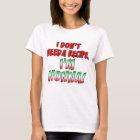 Don't Need Recipe Nonna T-Shirt