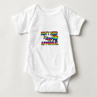 Dont need your approval baby bodysuit