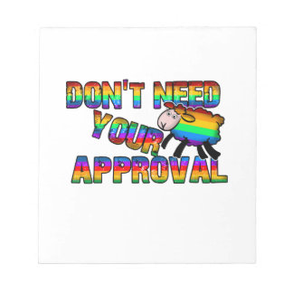 Dont need your approval notepad