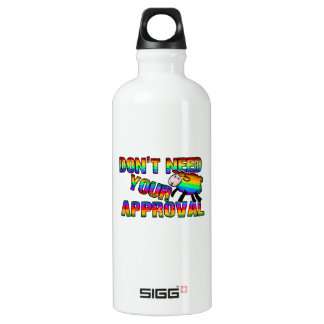 Dont need your approval water bottle