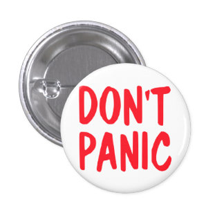 Don't Panic 1 Inch Round Button
