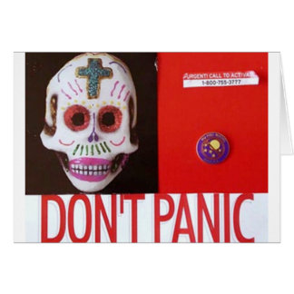DONT PANIC GREETING CARD