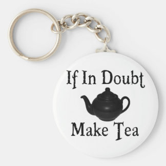 Don't panic - make tea! basic round button keychain