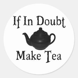 Don't panic - make tea! round sticker