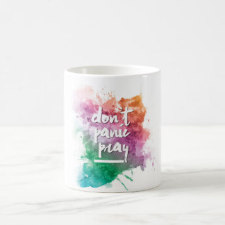 Don't Panic Pray Coffee Mug
