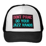 Don't Panic Sign- Do Your Jazz Hands Lt Blue/Pink Hat