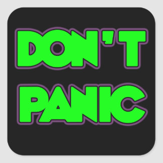 Don't Panic Square Sticker