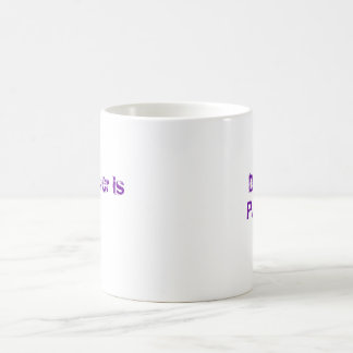 Don't Panic , the answer is 42 Coffee Mug