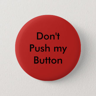 Dont push my button pin