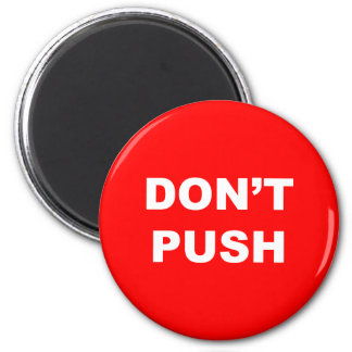 DON'T PUSH Red Button Magnet