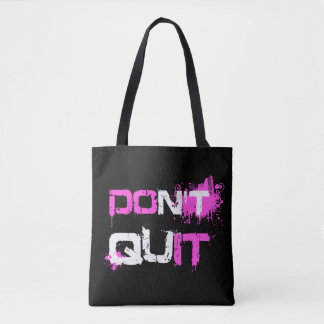 DON'T QUIT - DO IT paint splattered urban quote Tote Bag